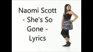 She's So Gone - Naomi Scott - Lyrics