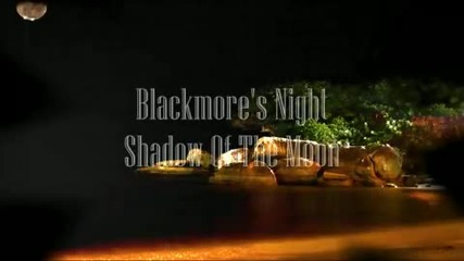 Blackmore_s Night - Shadow Of The Moon (hd)