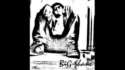 Big Shane - Edinna naciq
