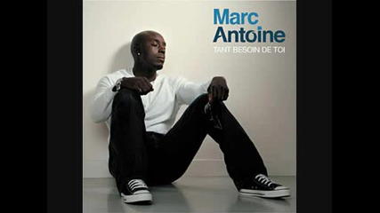 Marc Antoine - Plus rien  perdre