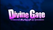 Divine Gate 「 A M V 」 - Tell Me It's Allright