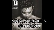 Превод ! J Balvin - What a Creation ( La Familia)