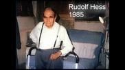 Вечната Памет На Рудолф Хес