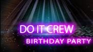 Do it Crew - Birthday Party 30.09.14