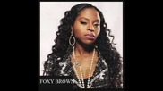 Foxy Brown ft. Althea Heart - Cradle To The Grave