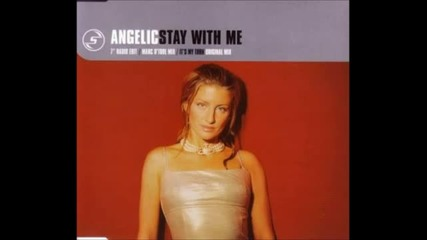 Angelic - Stay With Me (7 Radio Edit)