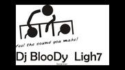 Dj Bloody Ligh7 Practice 4