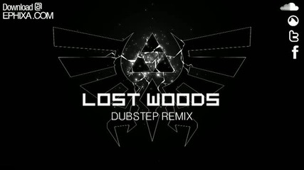 Lost Woods Dubstep Remix - Ephixa (download at www.ephixa.com Zelda Step)