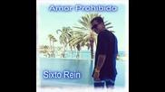 Sixto Rein - Amor Prohibido 2015