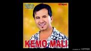 Kemo Mali - Moj andjele moja slatka muko - (audio 2003)