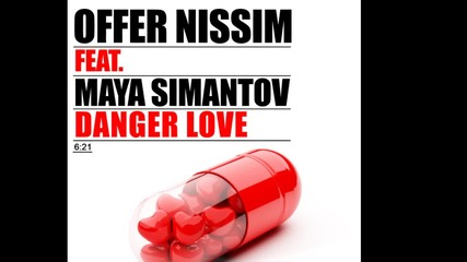 [release]offer Nissim-danger Love(ft.maya Simantov)