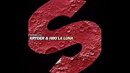 *2016* Kryder & Hiio - La Luna