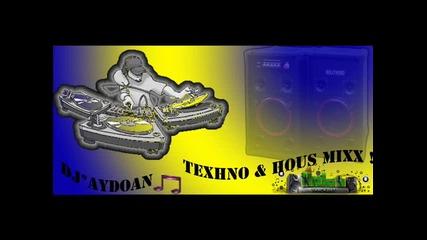 Dj Aydoan - Texhno & Hous Mixx !