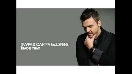 Grafa Santra feat. Spens - Tialo v tialo