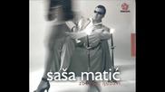 Sasa Matic - Kad ljubav zakasni Bg Sub (prevod)
