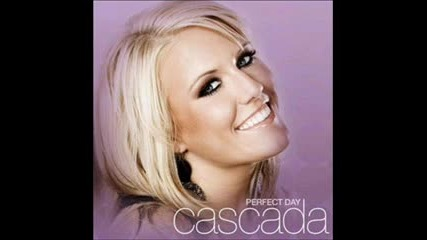 Cascada- everytime we touch