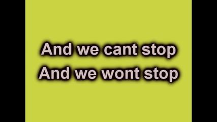 We Can't Stop - Miley Cyrus lyrics