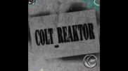 colt reaktor