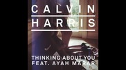 *2014* Calvin Harris ft. Ayah Marar - Thinking about you ( Synchronice remix )