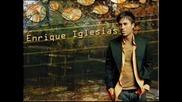 Enrique Iglesias - Vivire y Morire