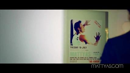 Превод! Mattyas - Mi amor ( Official Video Clip )