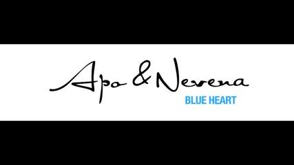 Apo & Nevena - Blue heart
