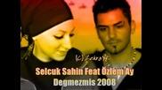 Selcuk Sahin feat ozlem ay