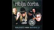 Riblja Corba - Ja sam rodjen namrgodjen - (Audio 2004)