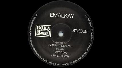 Emalkay - Bats in the Belfry Dubstep