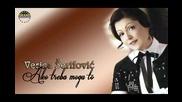 Verica Serifovic - 2012 - Ako treba mogu to (hq) (bg sub)