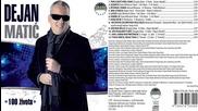 Dejan Matic - Sledeca - ( audio 2013 ) Hd