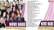 Nove Nade Grand Produkcije ( Audio Album 2015)