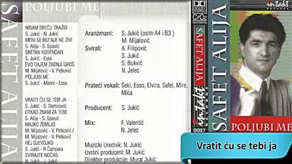 Safet Alija - Vratit cu se tebi ja (hq) (bg sub)