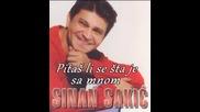 Sinan Sakic - 1984 - Pitas li se sta je sa mnom (hq) (bg sub)