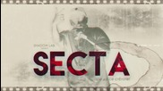 SECTA - АРЕ ДА СЕ СТЕГАТЕ (Прод. от N.Kotich)