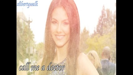 victoria justice;i need a doctor