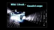 Miki Litvak - Guadeloupe (edit Select Remix)