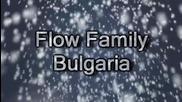Flowfamilybulgaria - Мишо - Winter 2012