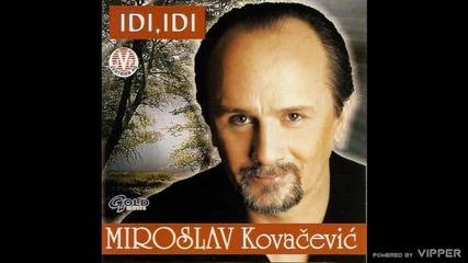 Miroslav Kovacevic - Zena smedje kose - (Audio 2002)