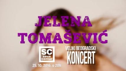 25. 10. 2016. u 20h - KONCERT JELENE TOMAŠEVIĆ U SAVA CENTRU