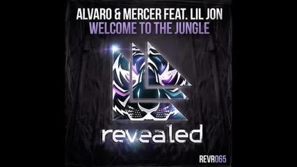 Alvaro & Mercer feat. Lil Jon - Welcome To The Jungle (original Mix)