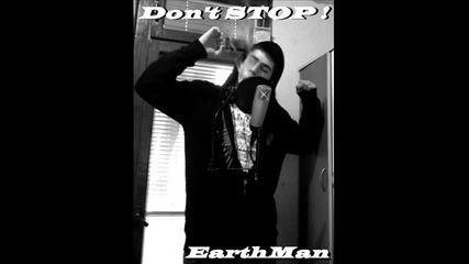 Earthman - Don't Stop