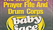The Wing And A Prayer Fife And Drum Corps - Baby Face-1975