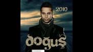 dogus - 2010 of ne yaparsin