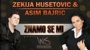 Zekija Husetovic i Asim Bajric - 2014 - Znamo se mi (hq) (bg sub)