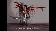 Nightcore - He's A Pirate