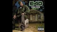 E - 40 - Tuff Times (ft. Bosko And Netta B)