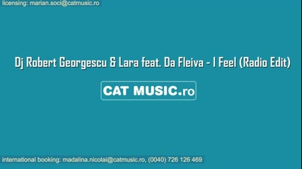 Dj Robert Georgescu Lara feat. Da Fleiva - I Feel (radio Edit)