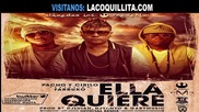 Pacho y Cirilo Ft Farruko - Ella Quiere (official Remix)
