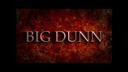 Big Dunn-белези по Лицето